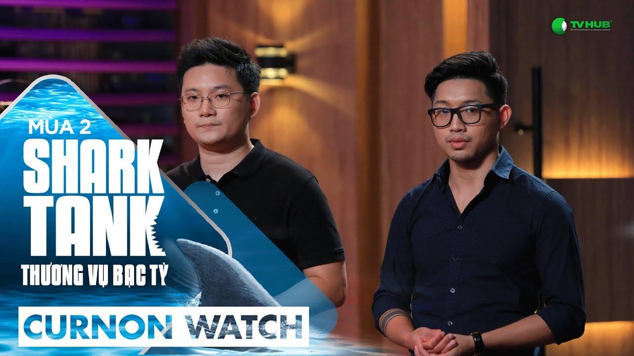Curnon Watch tham gia chương trình Shark Tank Vietnam để kiêu gọi đầu tư
